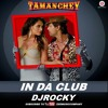 In Da Club  - Tamanchey - Ikka (2014) DJROCKY