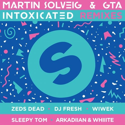 Martin Solveig & GTA - Intoxicated (Arkadiian & Whiiite Remix) [OUT NOW on Spinnin' Records]