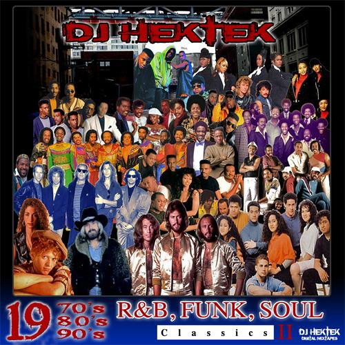 1970's 80's 90's R&B Funk Soul Mixtape Vol  2 by DJ Hektek