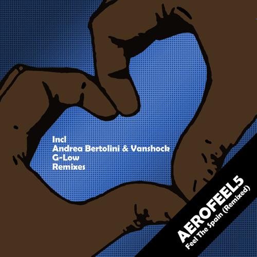 Aerofeel5 - Feel The Spain (Andrea Bertolini & Vanshock Remix)