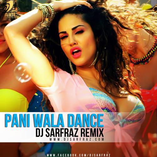 Paani Wala Dance (Funky Mix) - DJ Sarfraz Artworks-000113878996-59got2-t500x500