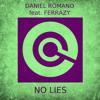 Daniel Romano Feat. Ferrazy - No Lies (Digital Project Rmx)