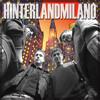 Hinterland Milano - The Mixtape - (2006) Songs available on https://hinterlandmilano.bandcamp.com