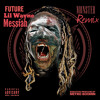 Fuck Up Some Commas (Remix) FUTURE LIL WAYNE MESSIAH
