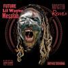 Fuck Up Some Commas (Remix) FUTURE LIL WAYNE MESSIAH mp3