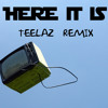 Flo Rida ft. Chris Brown - Here It Is (✪Teelaz✪ Remix)