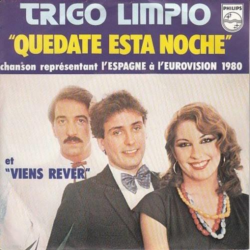 ESC Spain 1980 - Trigo Limpio - Viens rêver (quédate esta noche) (version française)