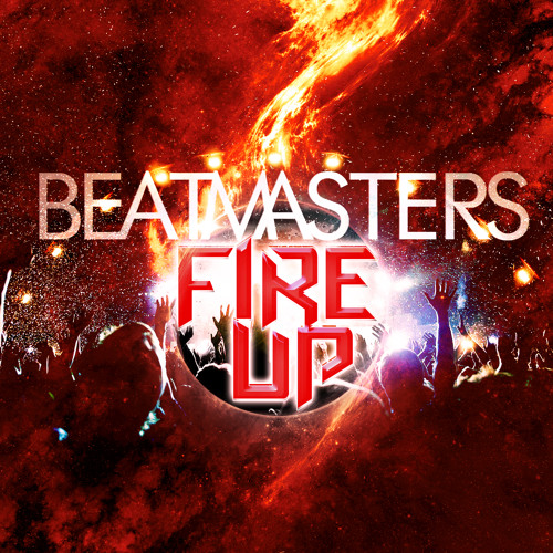 Beatmasters - Fire Up