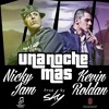 93 - Una Noche Mas - Nicky Jam Ft Kevin Roldan  [Dj Tony Flow] [Special My Birthay - Abril]