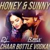 Chaar Bottel Vodka Dj Rahul Rmx