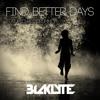Find Better Days Ft. Michael Drummey [Free Download]