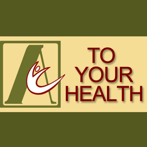 To Your Health - April 19, 2015