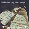 Money on my mind-fambroski,ft.yung will and lil mafia