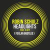 Headlights - Robin Schulz Feat. Ilsey (FEXLAN Bootleg)