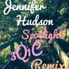 Jennifer Hudson - Spotlight (3Q1C Remix)