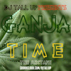 DJ Tall Up - Ganja Time Mixtape | 420 Special [FREE DOWNLOAD]
