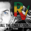 Beyoncé - All The Single Ladies (Re-Verbz Bootleg) *FREE DOWNLOAD*