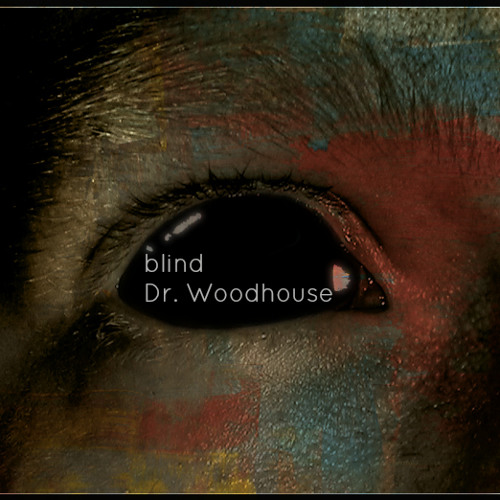 Dr. Woodhouse - blind