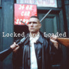 locked and loaded ft Owen Ovadoz (extended ver.) (prod. Lowkey Damian)