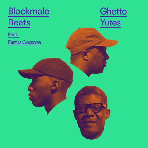 Ghetto Yutes - Feat. Festus Coxsone - (Prod By. Blackmale Beats)