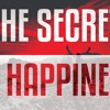 The Secret of Happiness - Motivational Video 2015