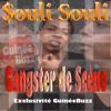$ouli Souli ft Soul BANG'S - Gangster De Scène