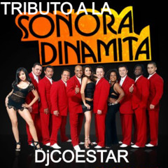 TRIBUTO A LA SONORA DINAMITA BY DJ COESTAR