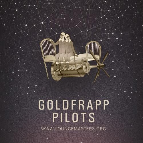 Goldfrapp feat Vanmike - pilots (Lounge Master edit 2011)