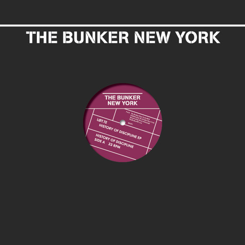 Løt.te - History of Discipline EP -(The Bunker New York 011) -preview clips
