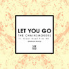 The Chainsmokers Ft. Great Good Fine Ok - Let You Go (Mid&Low Remix)