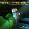 Steve Duzz - Best Friends (Minecraft Dubstep)