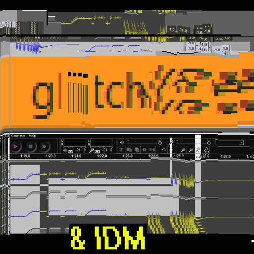 Glitch & IDM Artists & Fans  *Comments Required*