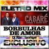Leonardo e Eduardo Costa - Borbulhas De Amor (Eletro Mix Dj Alan Henrique)