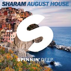Sharam - August House (Original Mix)