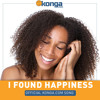 I Found Happiness - Official Konga Song (Karaoke Version)