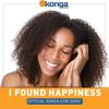 I Found Happiness - Official Konga Song (Karaoke Version)