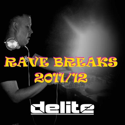 DJ DELITE - RAVE BREAKS