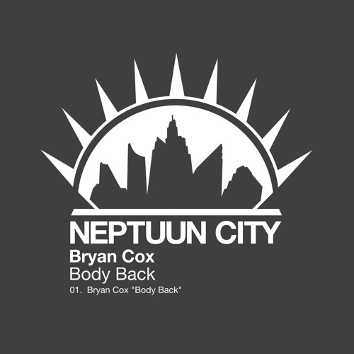 Bryan Cox - Body Back [Neptuun City]
