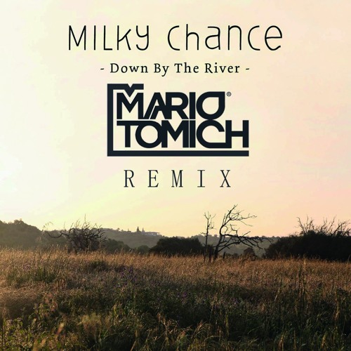 down by the river milky chance