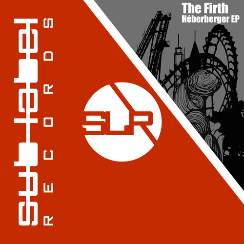 TheFirth - Héberberger EP (OUT NOW on Sub-Label Red)