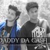 Rishabh Rishi Rapper - DADDY DA CASH FT. Rajat Dhir RD | OFFICIAl AUDIO | HINDI PUNJABI RAP 2014