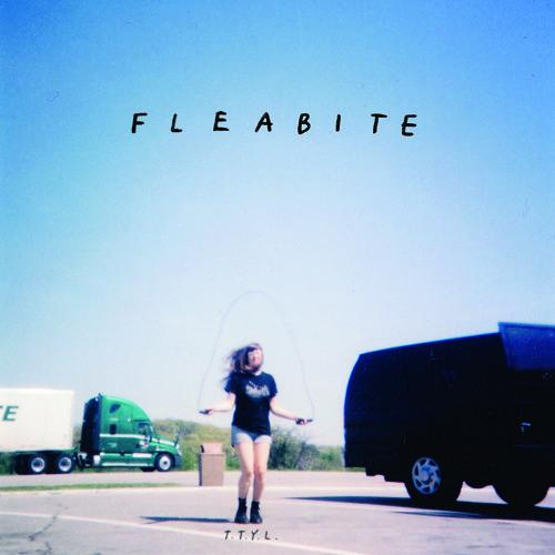 Fleabite - TTYL