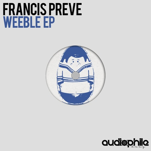 Francis Preve - Oooh (Original Mix) [Out NOW!]