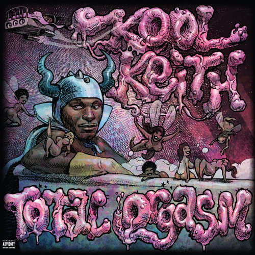 Kool Keith - Total Orgasm