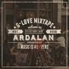 G-Love Mixtape Vol.03 featuring Ardalan (420 Special) [Musicis4Lovers.com]