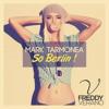 Mark Tarmonea - So Berlin (Freddy Verano Radio Mix)
