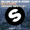 Yellow Claw, Blasterjaxx, DBSTF - Till It Hurts (Fun[k]House Trapstyle Edit)
