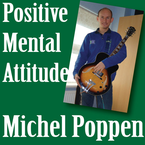 PMA (Positive Mental Attitude)
