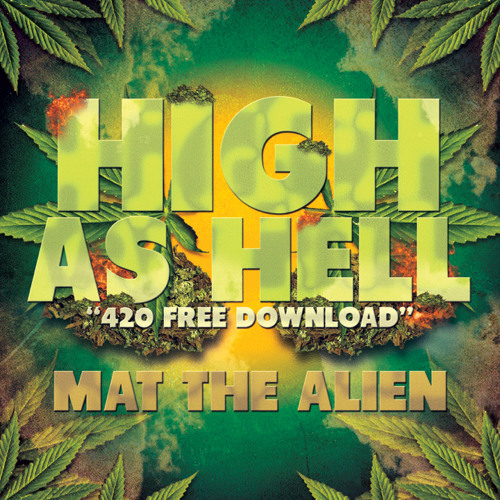 High As Hell - 420 FREE DOWNLOAD
