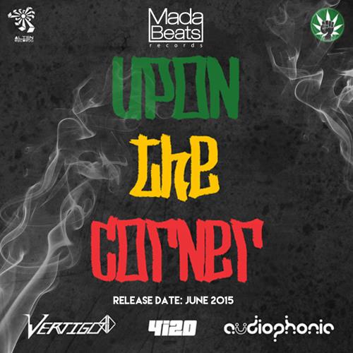 Audiophonic, Vertigo & 4i20 - Upon The Corner